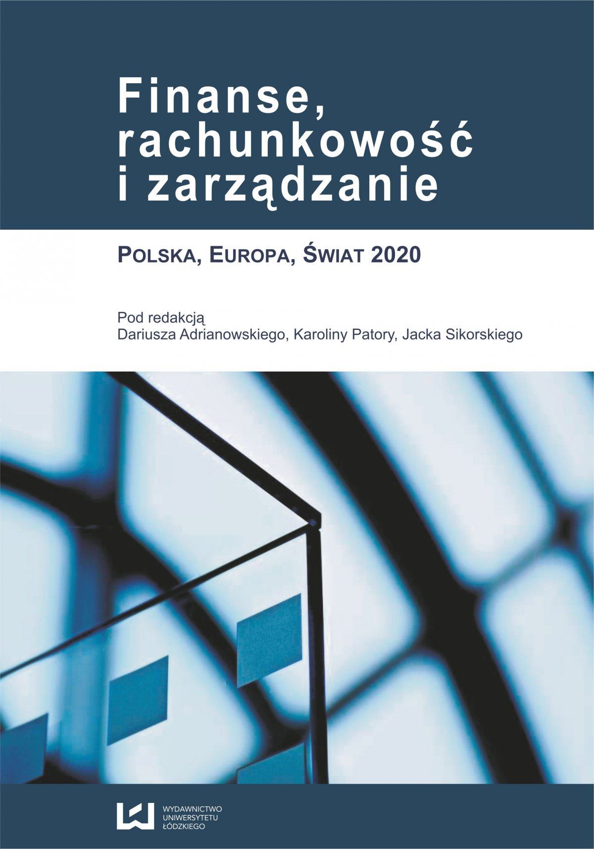 Finanse, rachunkowość i zarządzanie. Polska, Europa, Świat 2020 - Ebook (Książka PDF) do pobrania w formacie PDF
