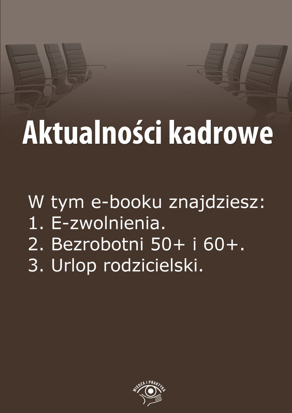 Aktualności kadrowe. Wydanie lipiec 2014 r. - Ebook (Książka EPUB) do pobrania w formacie EPUB