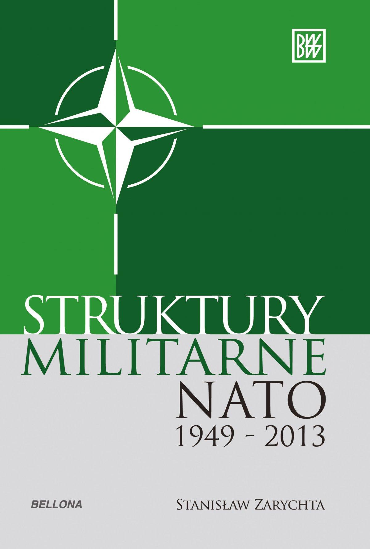 Struktury militarne NATO 1949-2013 - Ebook (Książka EPUB) do pobrania w formacie EPUB