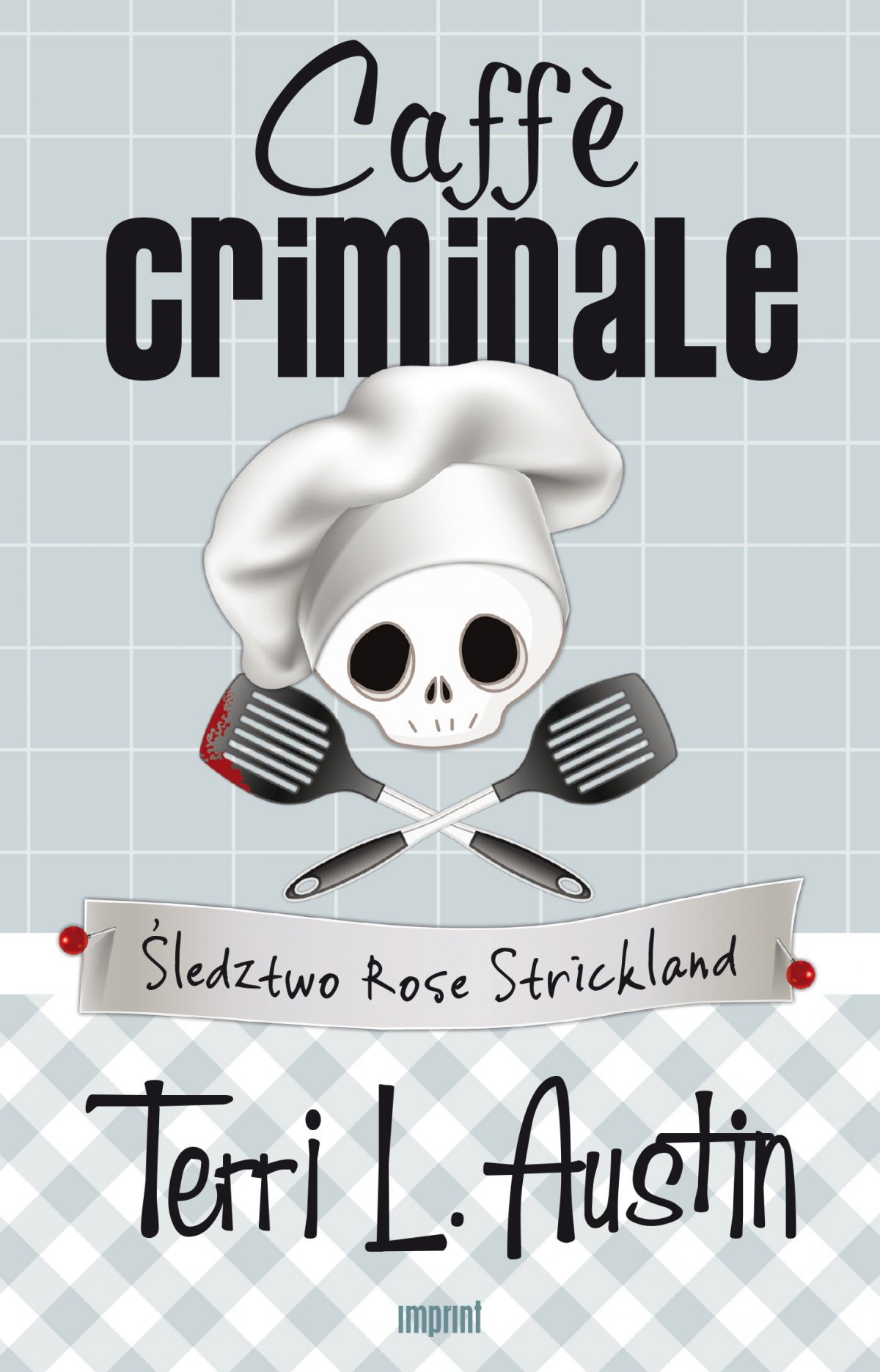 Caffè criminale. Śledztwo Rose Strickland - Ebook (Książka na Kindle) do pobrania w formacie MOBI
