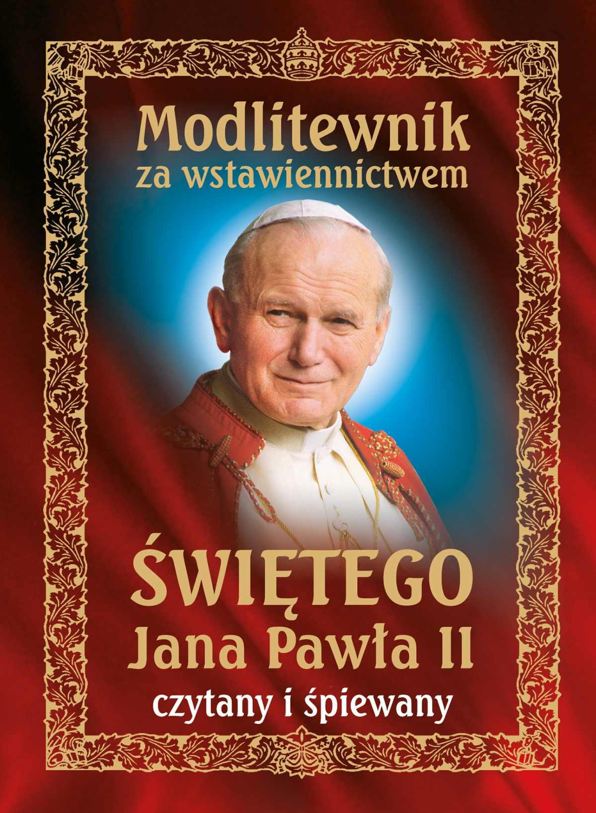 Modlitewnik za wstawiennictwem świętego Jana Pawła II czytany i śpiewany - Audiobook (Książka audio MP3) do pobrania w całości w archiwum ZIP