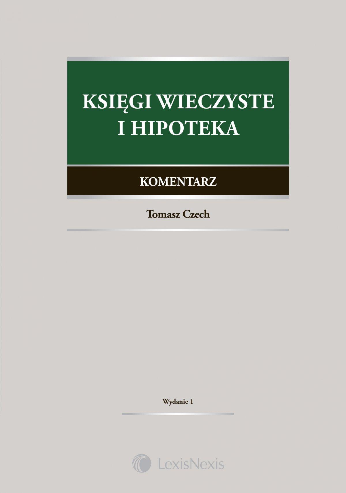 Księgi wieczyste i hipoteka. Komentarz. Wydanie 1 - Ebook (Książka EPUB) do pobrania w formacie EPUB