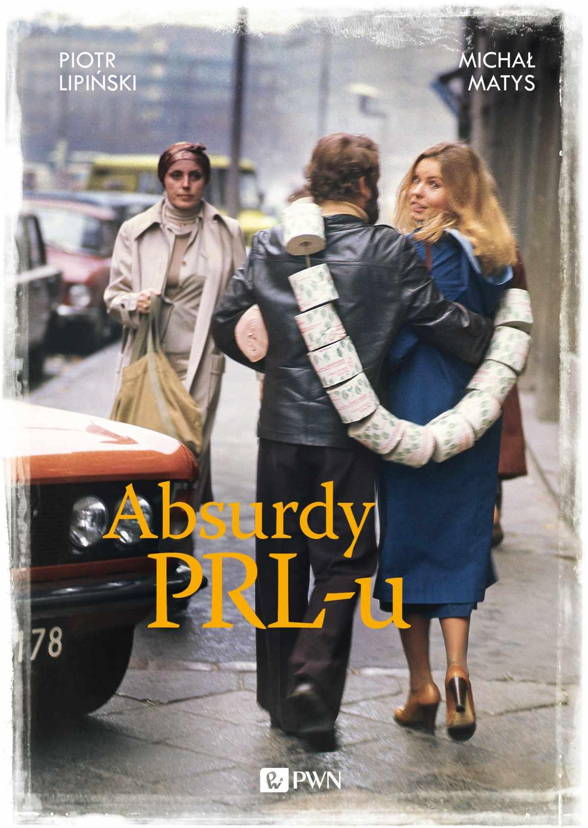 Absurdy PRL-u - Ebook (Książka EPUB) do pobrania w formacie EPUB