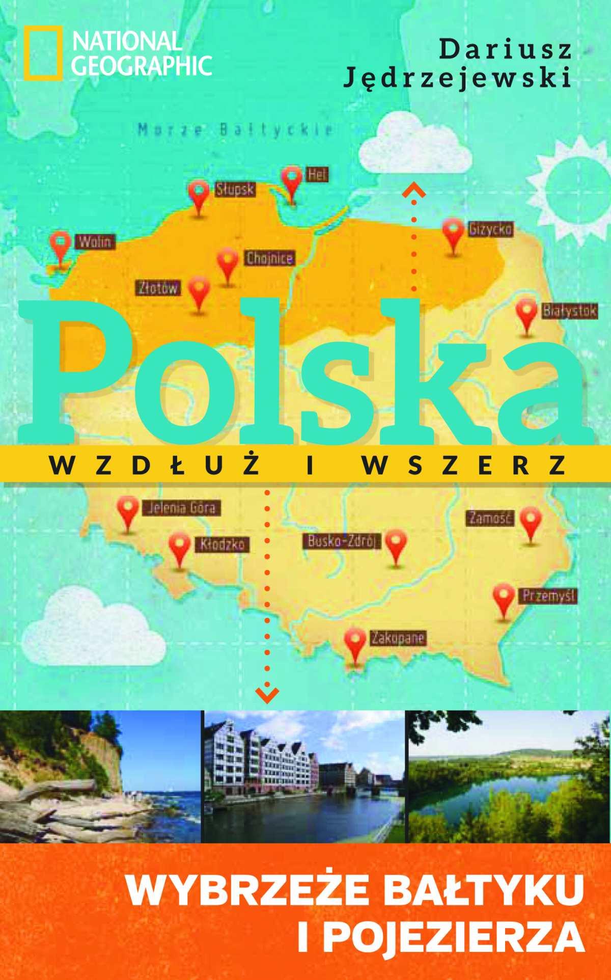 Polska wzdłuż i wszerz 1. Wybrzeże Bałtyku i pojezierza - Ebook (Książka na Kindle) do pobrania w formacie MOBI