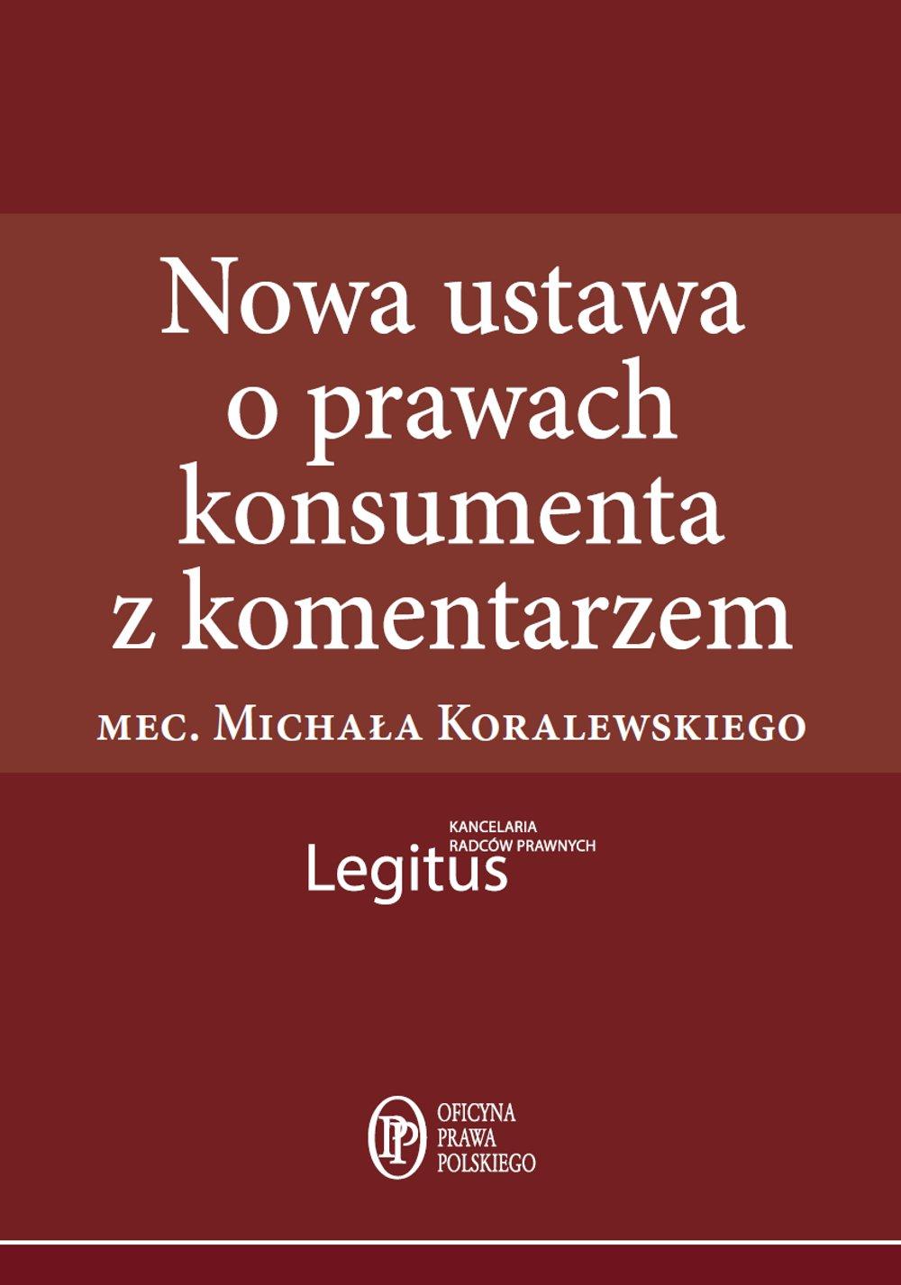 Nowa ustawa o prawach konsumenta z komentarzem - Ebook (Książka EPUB) do pobrania w formacie EPUB