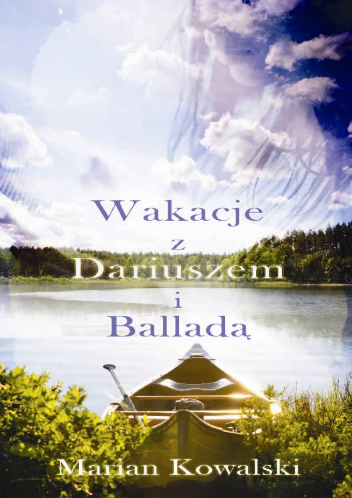 Lato z Dariuszem i Balladą - Ebook (Książka PDF) do pobrania w formacie PDF