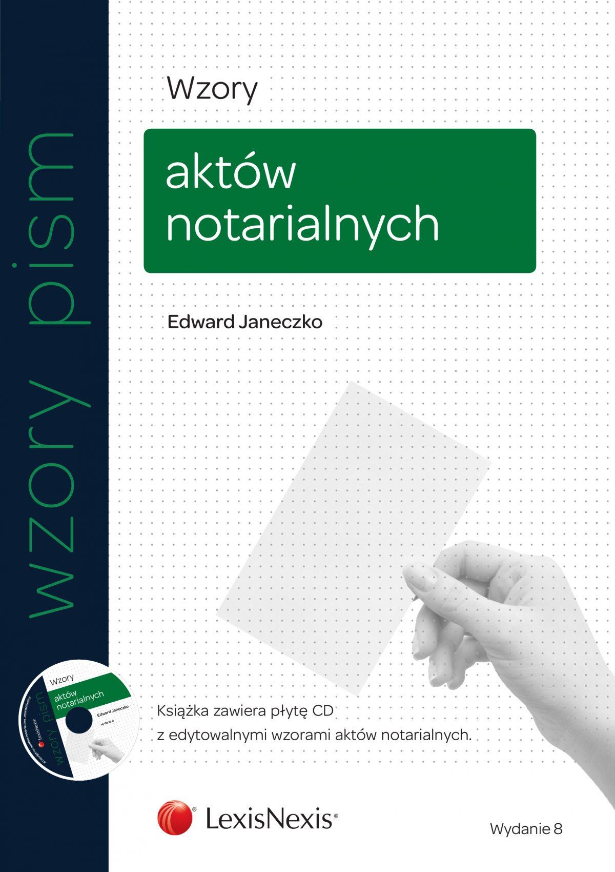 Wzory aktów notarialnych. Wydanie 8 - Ebook (Książka EPUB) do pobrania w formacie EPUB