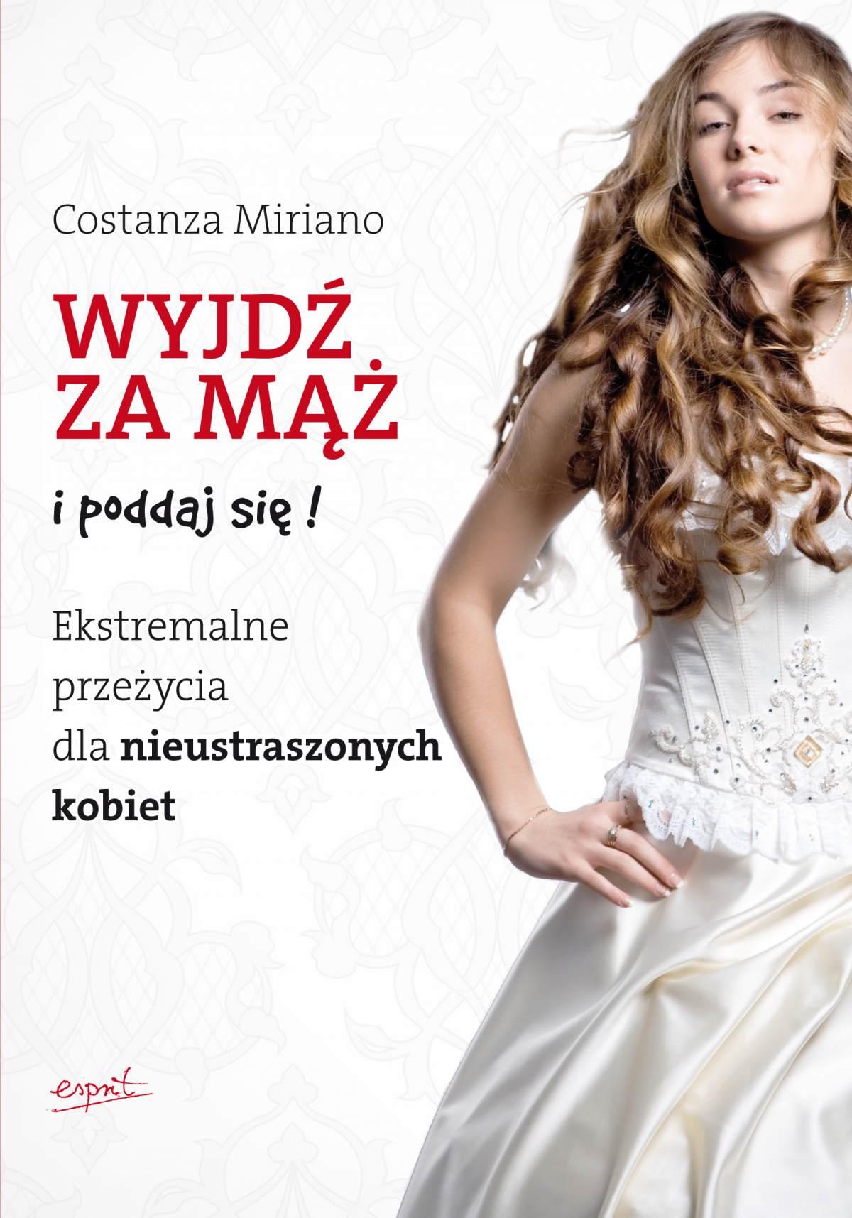 Wyjdź za mąż i poddaj się! - Ebook (Książka na Kindle) do pobrania w formacie MOBI