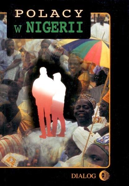 Polacy w Nigerii. Tom II - Ebook (Książka EPUB) do pobrania w formacie EPUB