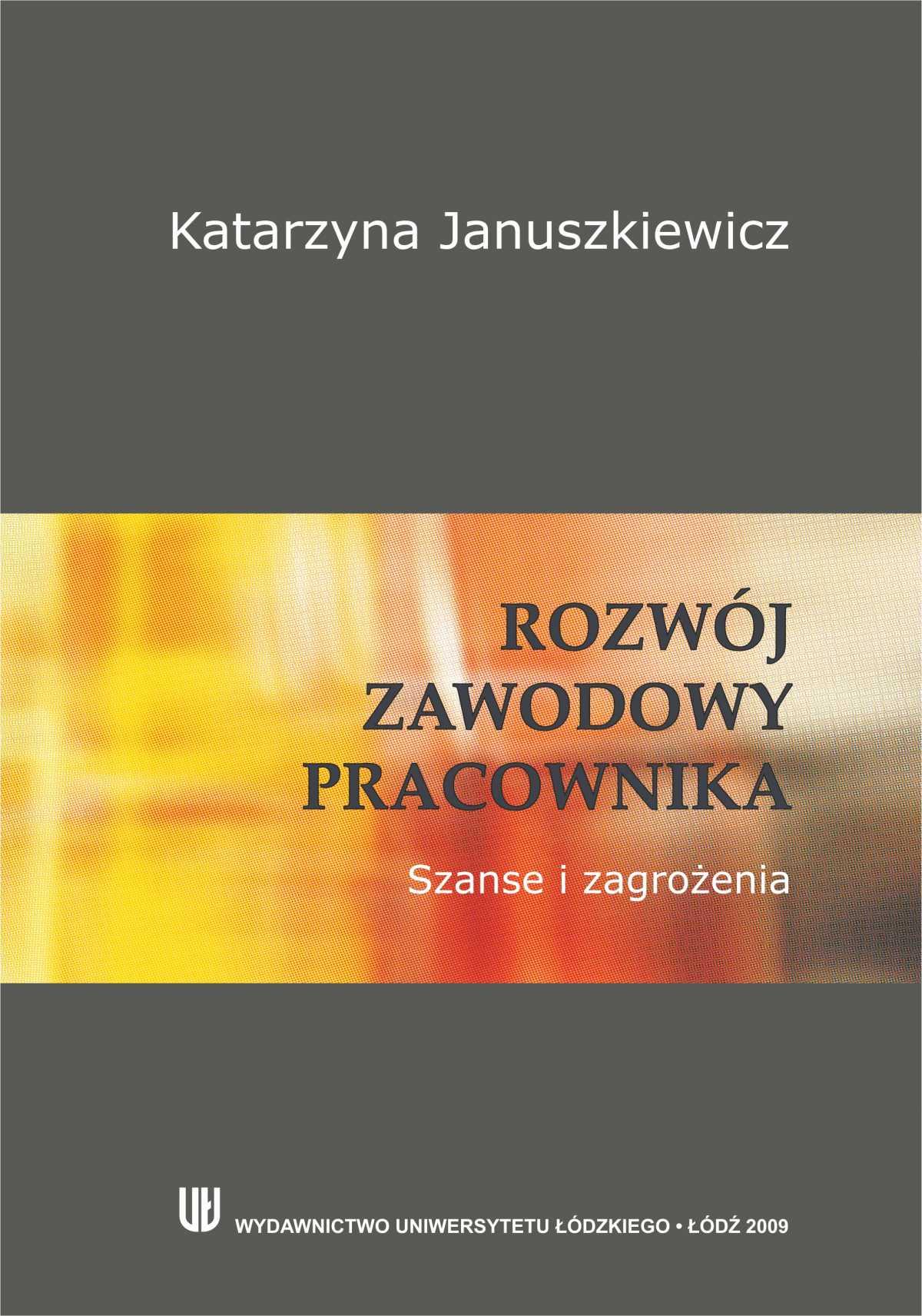 Rozwój zawodowy pracownika. Szanse i zagrożenia - Ebook (Książka PDF) do pobrania w formacie PDF