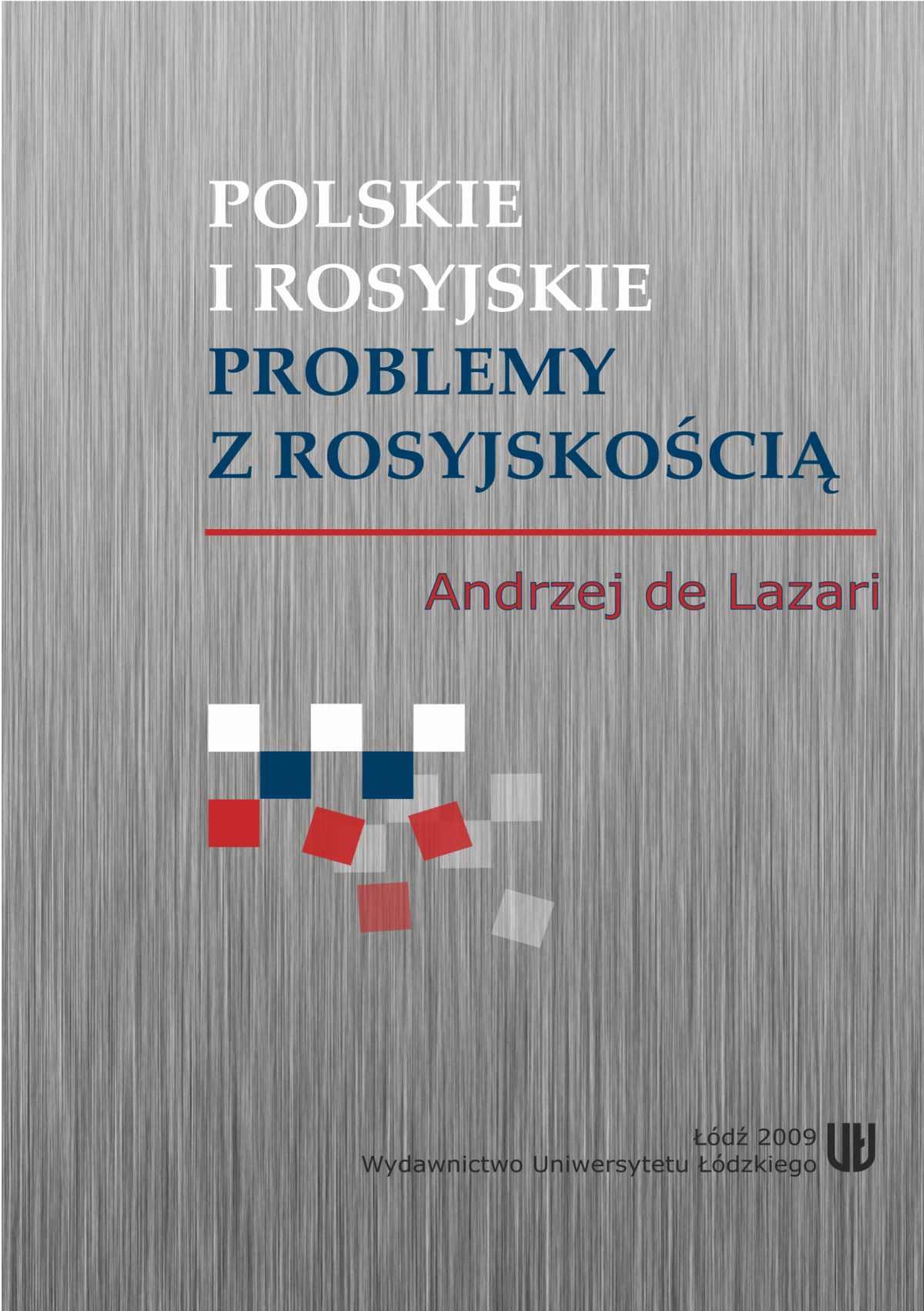 Polskie i rosyjskie problemy z rosyjskością - Ebook (Książka PDF) do pobrania w formacie PDF