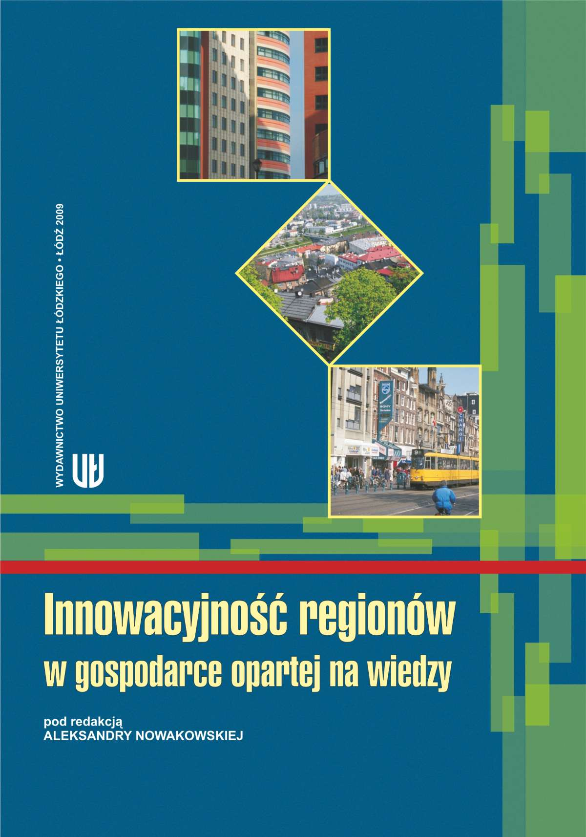 Innowacyjność regionów w gospodarce opartej na wiedzy - Ebook (Książka PDF) do pobrania w formacie PDF