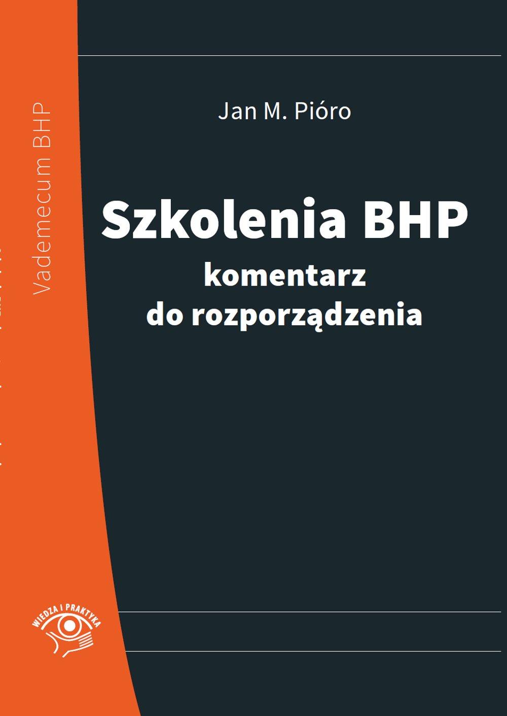 Szkolenia bhp - komentarz do rozporządzenia - Ebook (Książka PDF) do pobrania w formacie PDF