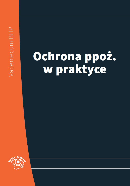 Ochrona ppoż. w praktyce 2014 - Ebook (Książka PDF) do pobrania w formacie PDF