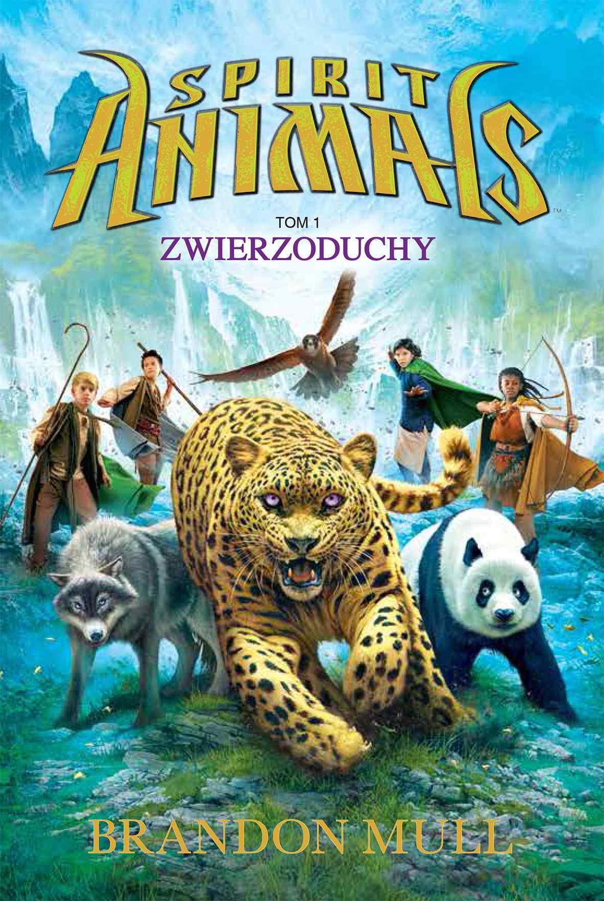 Spirit Animals. Tom I. Zwierzoduchy - Ebook (Książka na Kindle) do pobrania w formacie MOBI