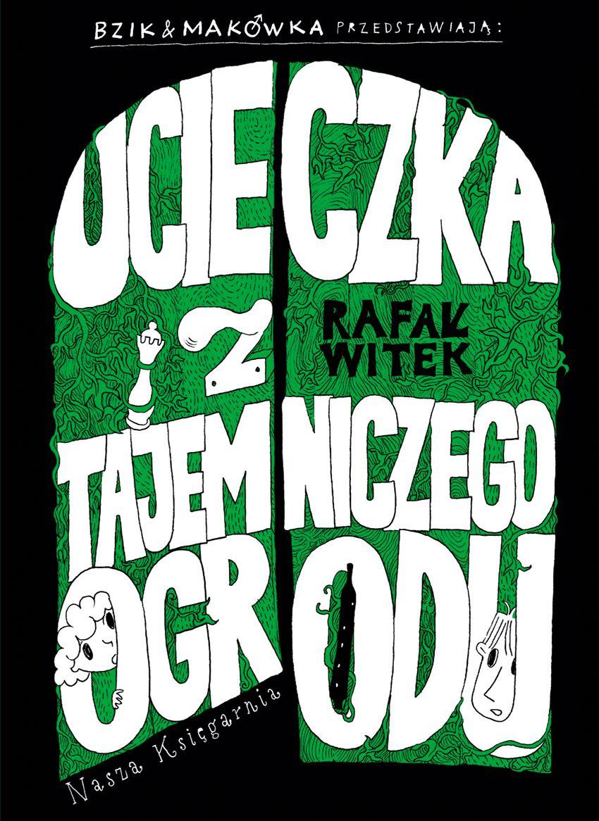 Bzik & Makówka przedstawiają: Ucieczka z tajemniczego ogrodu - Ebook (Książka PDF) do pobrania w formacie PDF