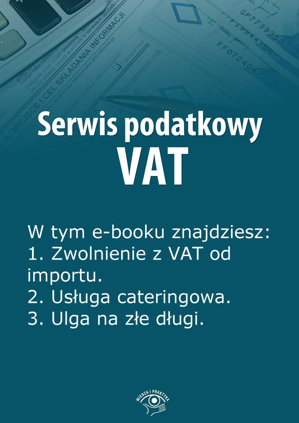 Serwis podatkowy VAT. Wydanie specjalne kwiecień-czerwiec 2014 r. - Ebook (Książka EPUB) do pobrania w formacie EPUB