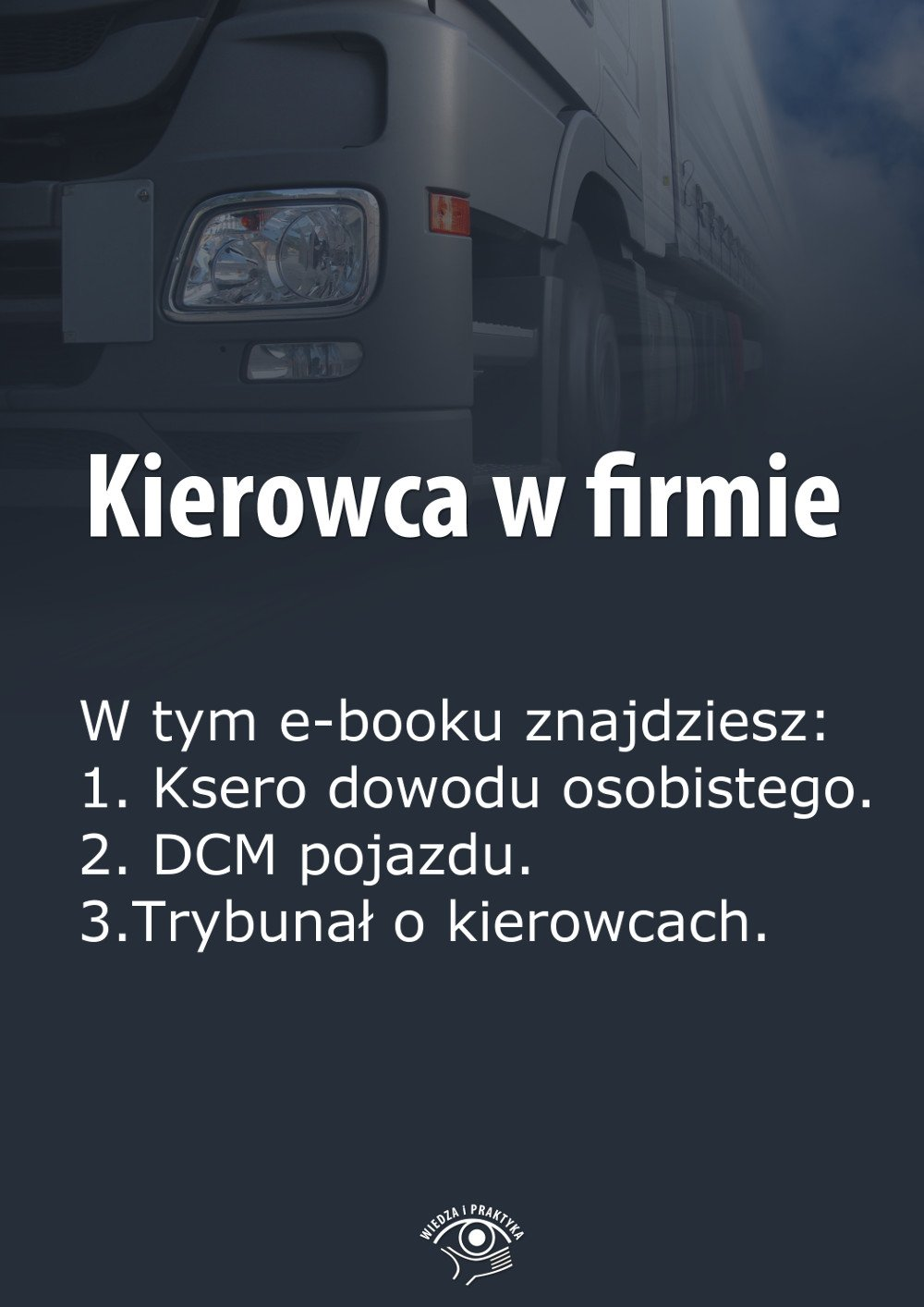 Kierowca w firmie. Wydanie styczeń 2014 r. - Ebook (Książka EPUB) do pobrania w formacie EPUB