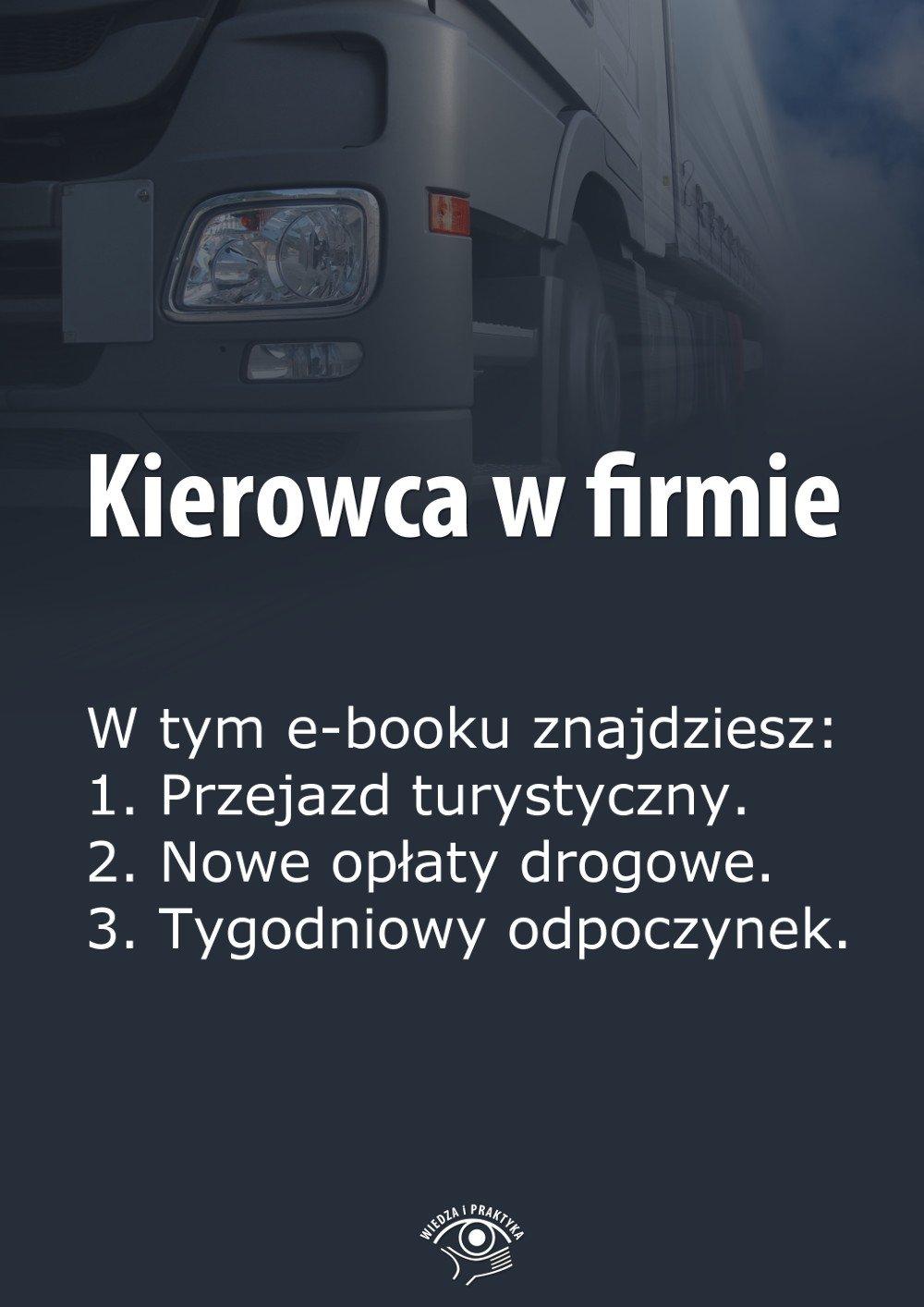 Kierowca w firmie. Wydanie marzec 2014 r. - Ebook (Książka EPUB) do pobrania w formacie EPUB