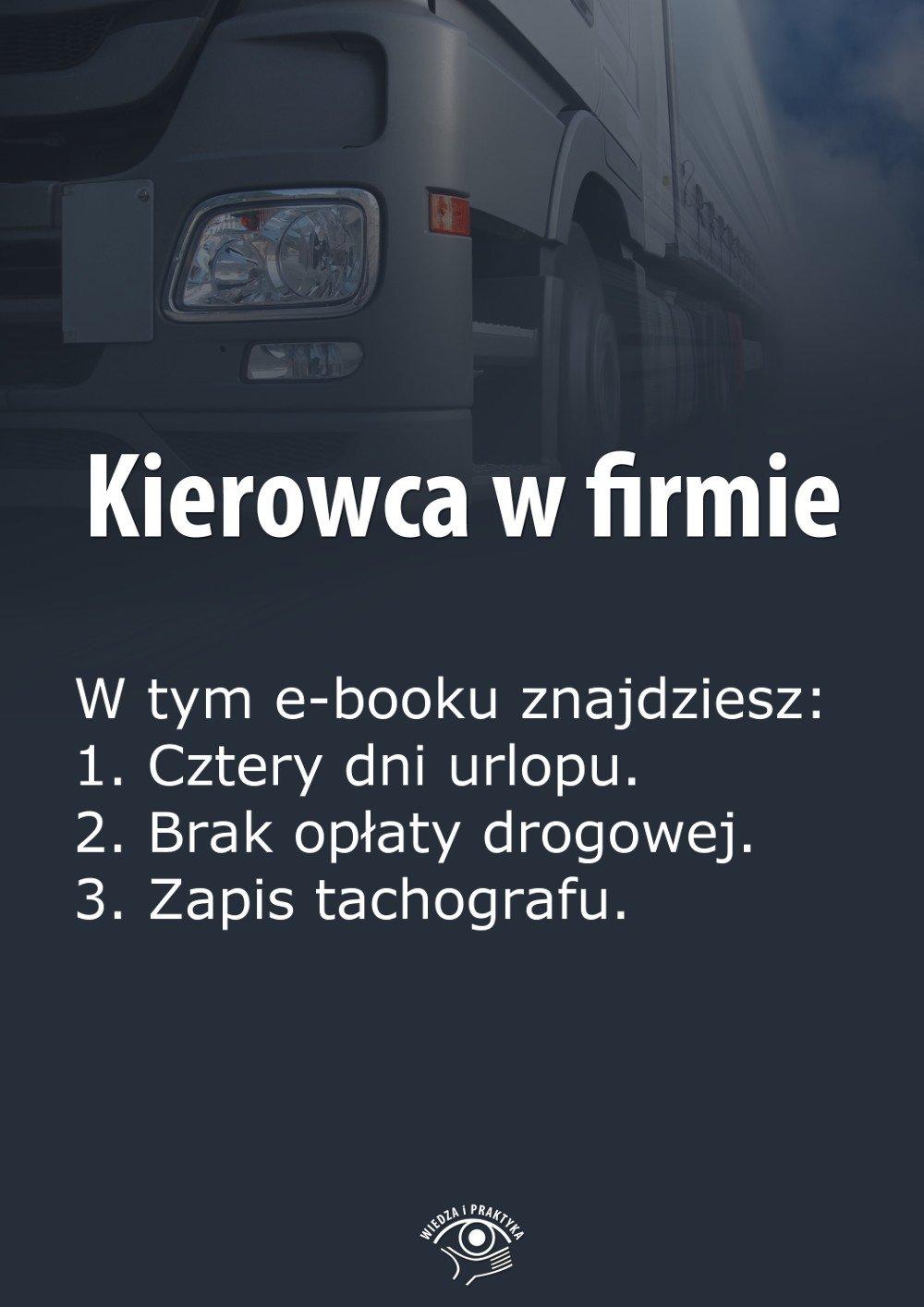 Kierowca w firmie. Wydanie kwiecień 2014 r. - Ebook (Książka EPUB) do pobrania w formacie EPUB