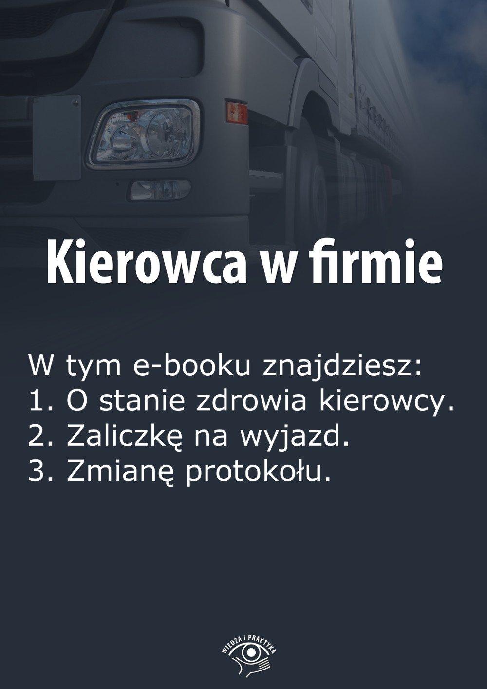 Kierowca w firmie. Wydanie czerwiec 2014 r. - Ebook (Książka EPUB) do pobrania w formacie EPUB