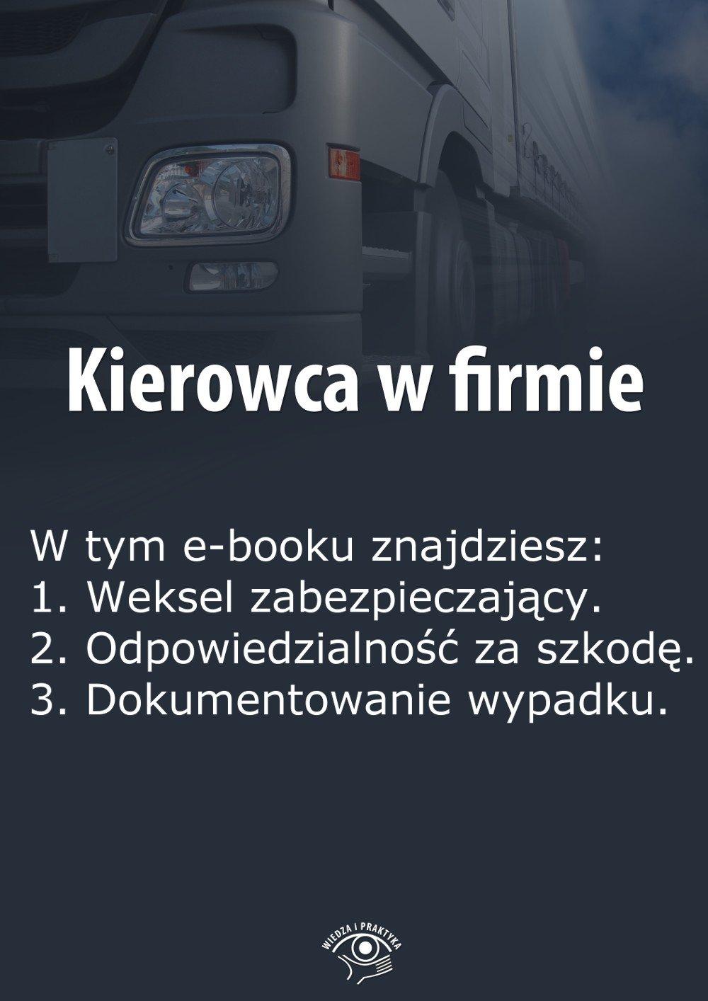 Kierowca w firmie. Wydanie specjalne czerwiec 2014 r. - Ebook (Książka EPUB) do pobrania w formacie EPUB