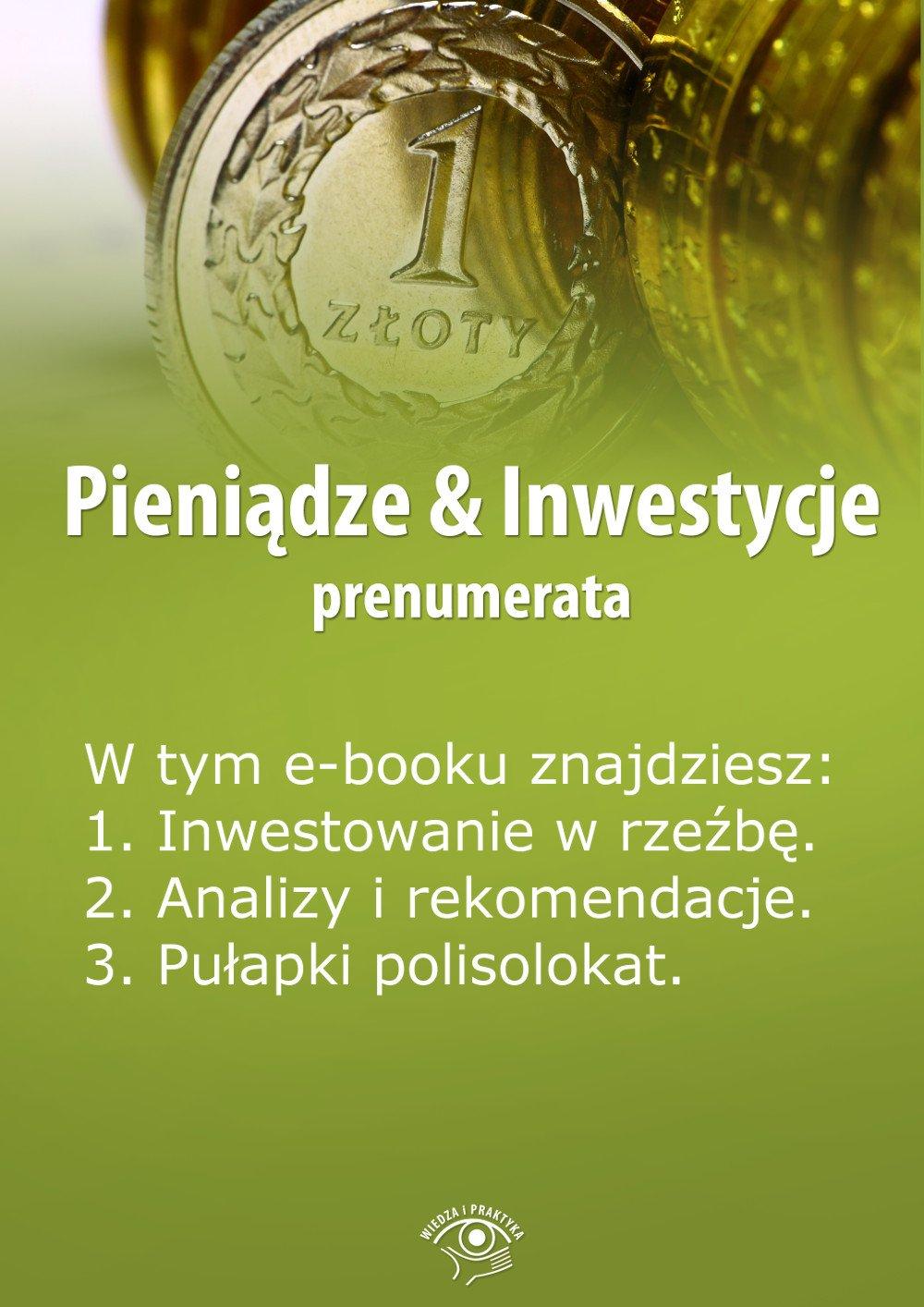 Pieniądze & Inwestycje. Wydanie czerwiec 2014 r. - Ebook (Książka EPUB) do pobrania w formacie EPUB