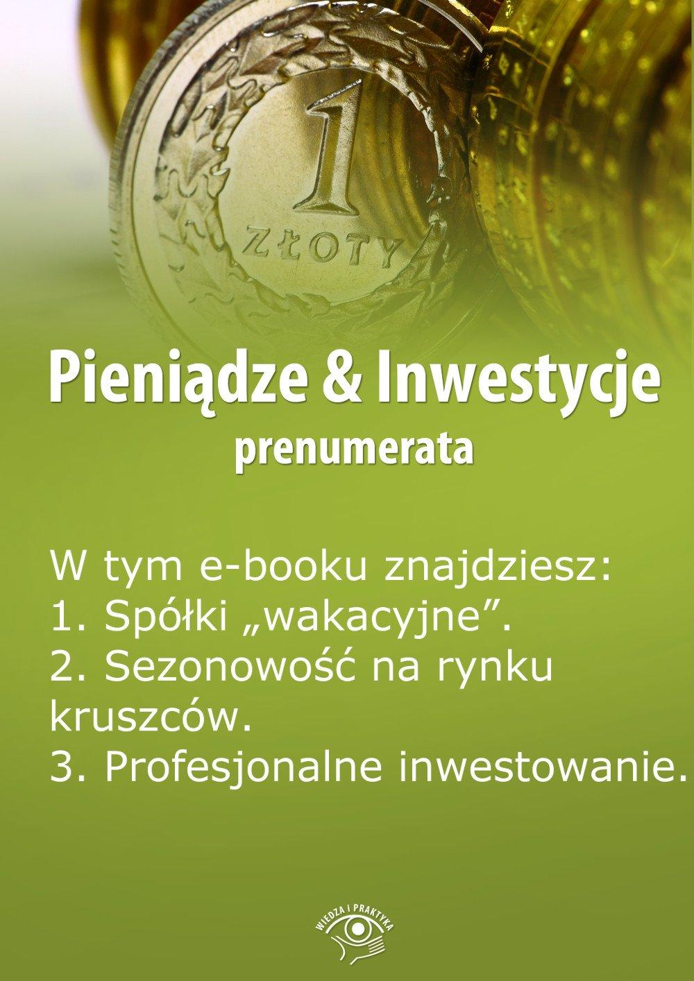 Pieniądze & Inwestycje. Wydanie specjalne czerwiec 2014 r. - Ebook (Książka PDF) do pobrania w formacie PDF