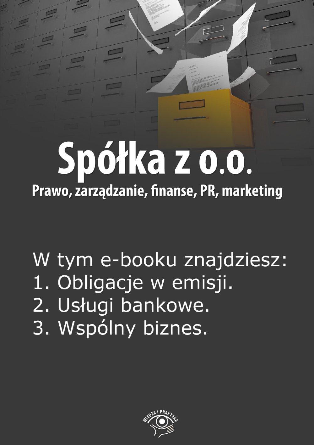 Spółka z o.o. Prawo, zarządzanie, finanse, PR, marketing. Wydanie specjalne styczeń 2014 r. - Ebook (Książka EPUB) do pobrania w formacie EPUB