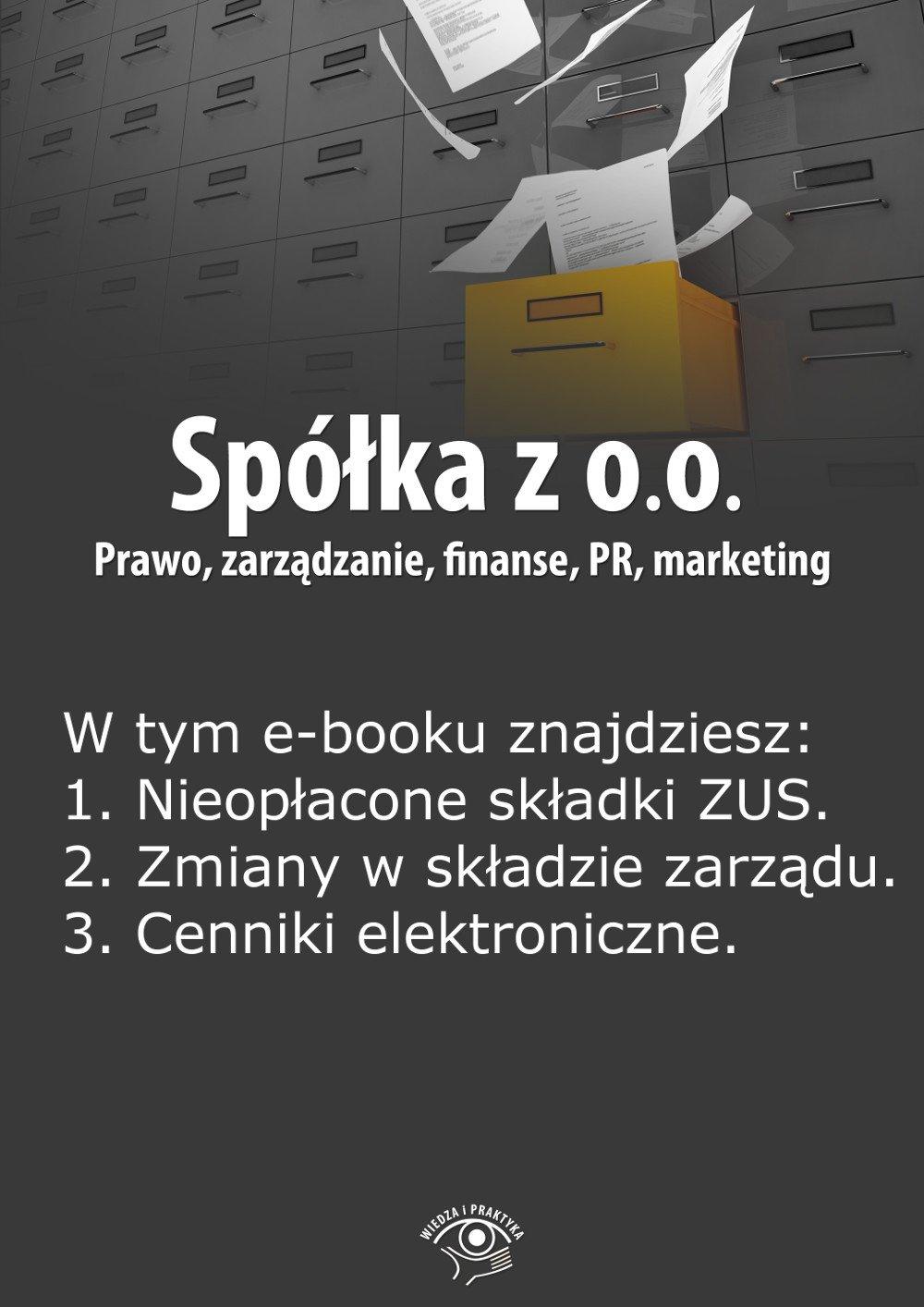 Spółka z o.o. Prawo, zarządzanie, finanse, PR, marketing. Wydanie marzec 2014 r. - Ebook (Książka EPUB) do pobrania w formacie EPUB