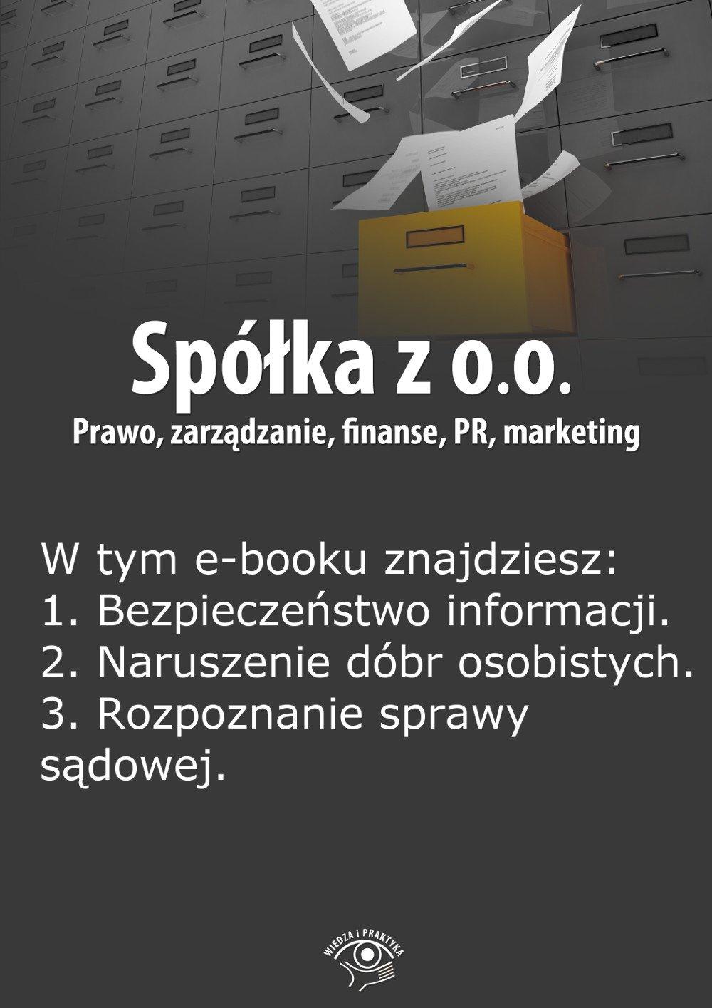 Spółka z o.o. Prawo, zarządzanie, finanse, PR, marketing. Wydanie maj 2014 r. - Ebook (Książka PDF) do pobrania w formacie PDF