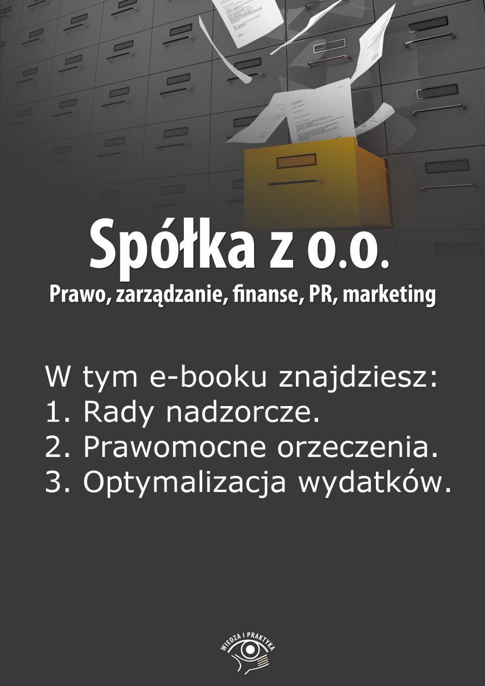 Spółka z o.o. Prawo, zarządzanie, finanse, PR, marketing. Wydanie czerwiec 2014 r. - Ebook (Książka EPUB) do pobrania w formacie EPUB