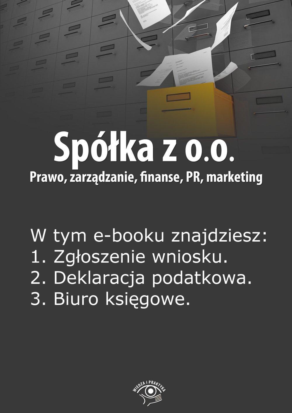 Spółka z o.o. Prawo, zarządzanie, finanse, PR, marketing. Wydanie specjalne lipiec-wrzesień 2014 r. - Ebook (Książka PDF) do pobrania w formacie PDF
