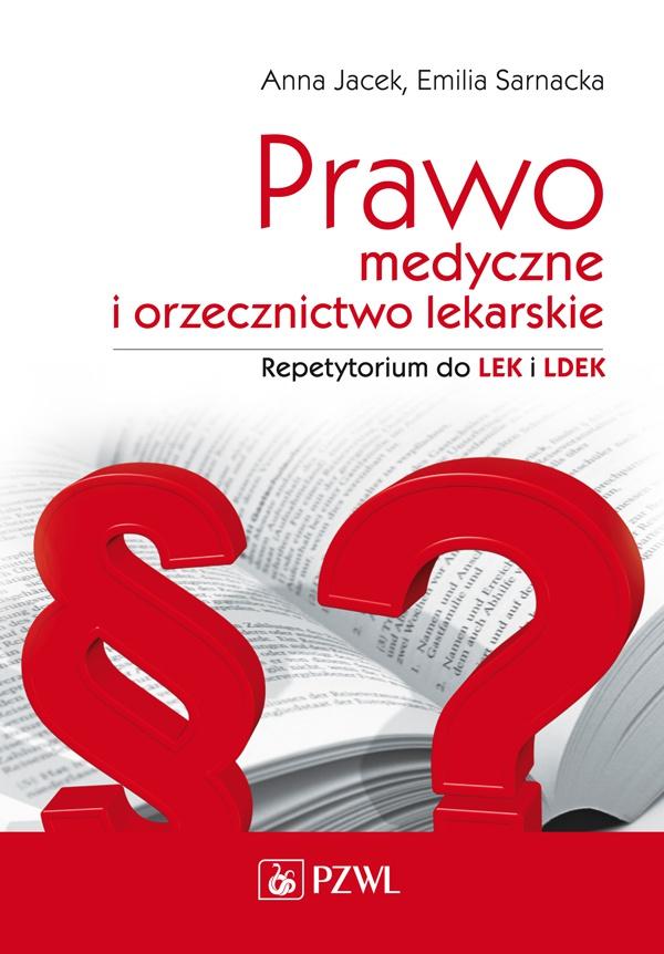 Prawo medyczne i orzecznictwo lekarskie. Repetytorium - Ebook (Książka EPUB) do pobrania w formacie EPUB