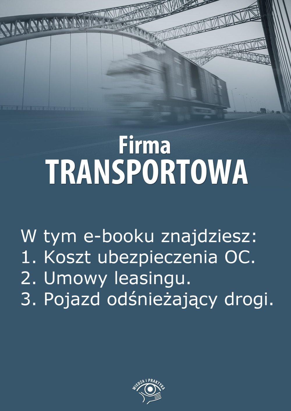 Firma transportowa. Wydanie styczeń 2014 r. - Ebook (Książka EPUB) do pobrania w formacie EPUB