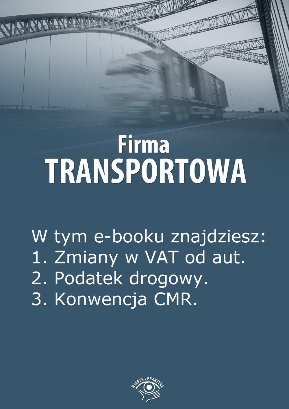 Firma transportowa. Wydanie marzec 2014 r. - Ebook (Książka EPUB) do pobrania w formacie EPUB