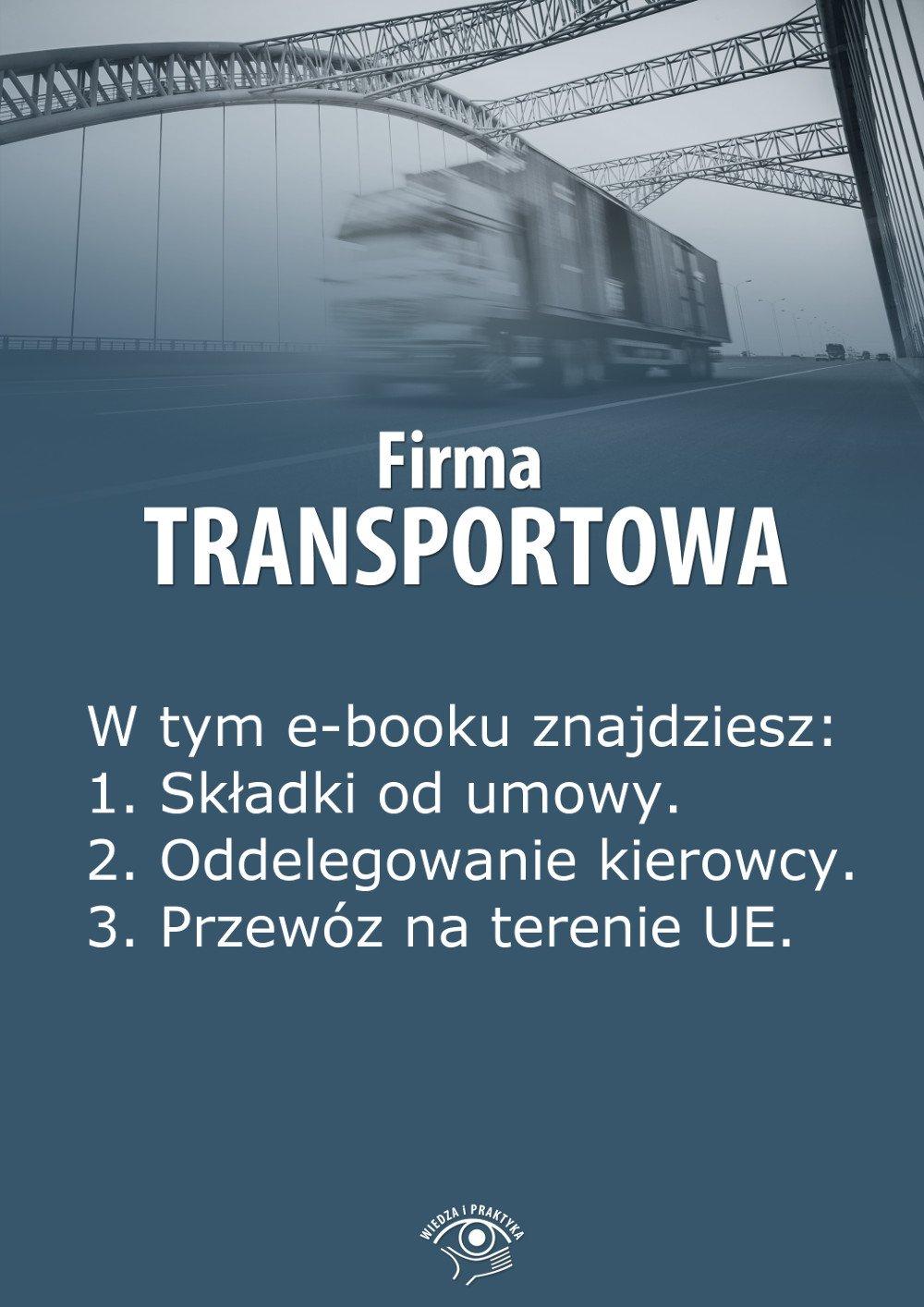 Firma transportowa. Wydanie kwiecień 2014 r. - Ebook (Książka EPUB) do pobrania w formacie EPUB