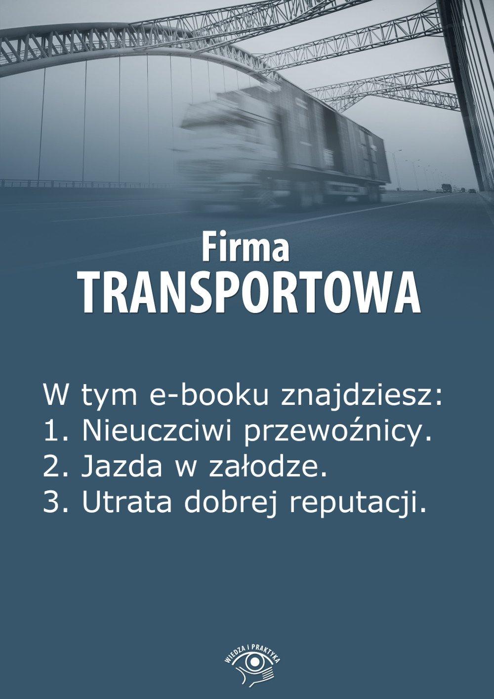 Firma transportowa. Wydanie lipiec 2014 r. - Ebook (Książka EPUB) do pobrania w formacie EPUB