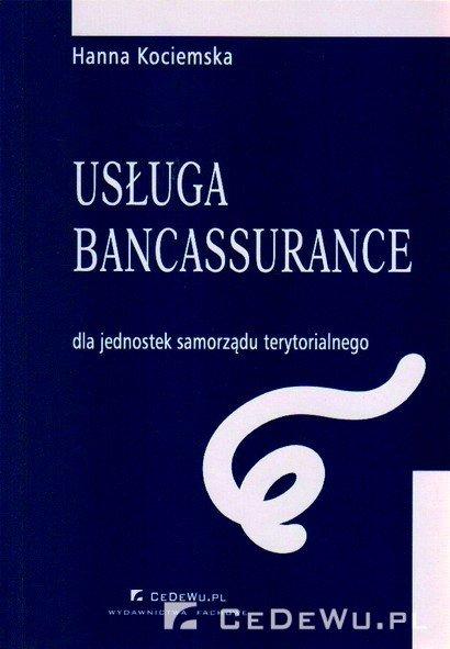 Usługa bancassurance dla jednostek samorządu terytorialnego - Ebook (Książka PDF) do pobrania w formacie PDF
