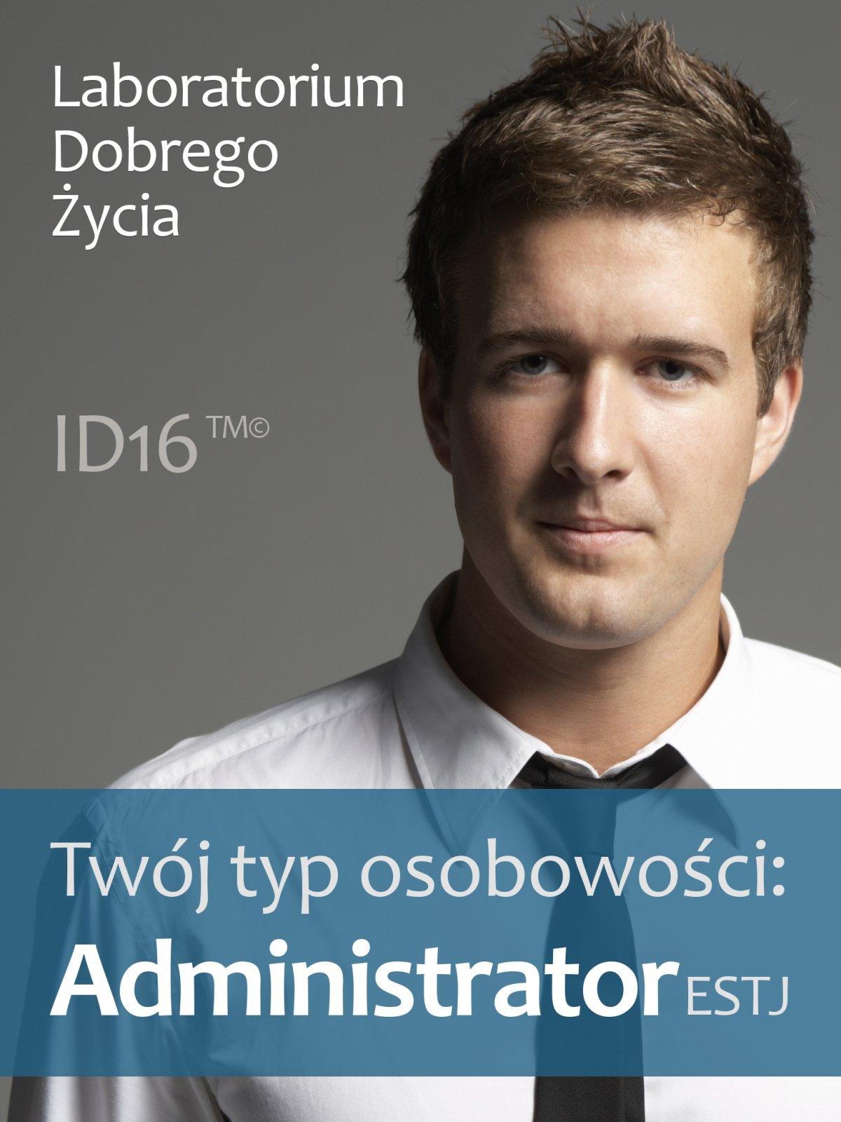 Twój typ osobowości: Administrator (ESTJ) - Ebook (Książka PDF) do pobrania w formacie PDF
