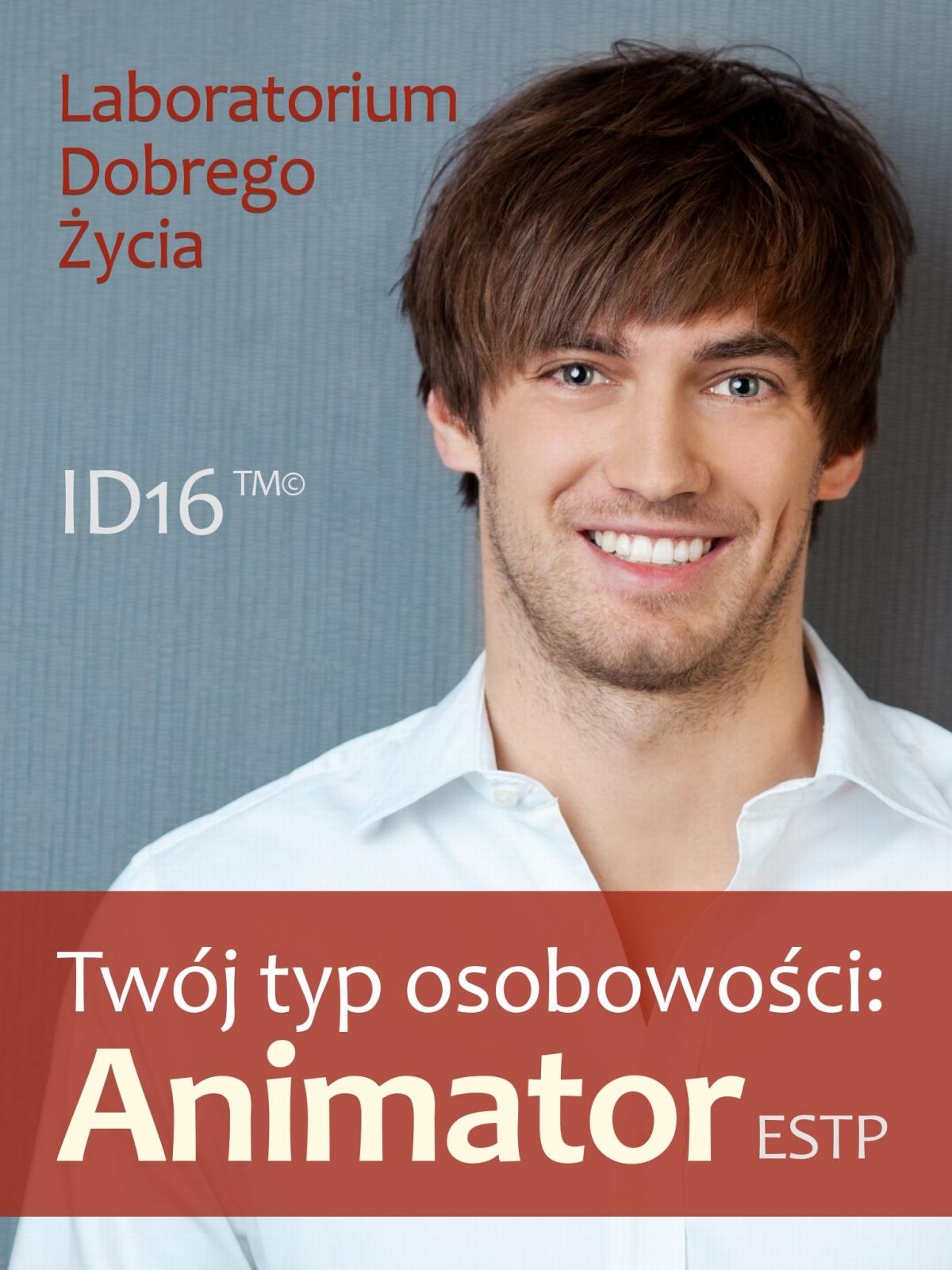 Twój typ osobowości: Animator (ESTP) - Ebook (Książka EPUB) do pobrania w formacie EPUB