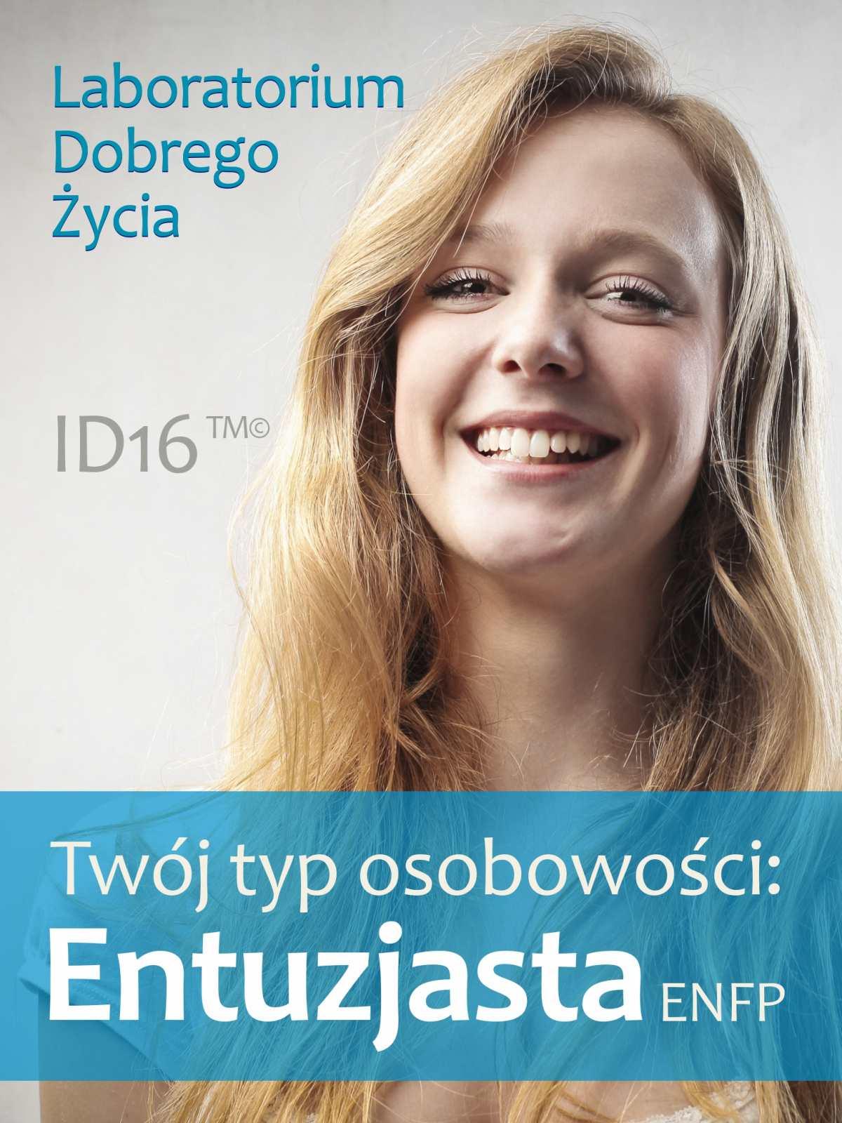 Twój typ osobowości: Entuzjasta (ENFP) - Ebook (Książka na Kindle) do pobrania w formacie MOBI