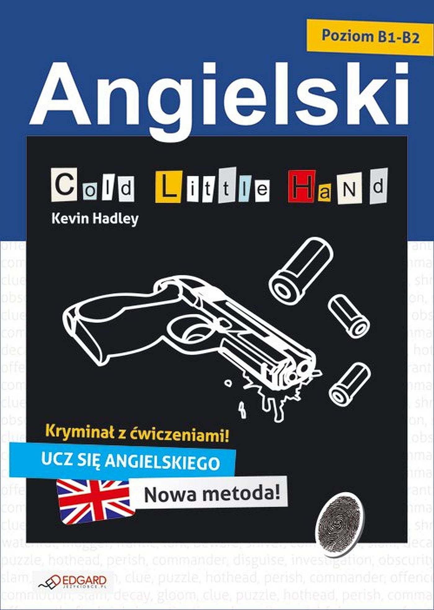 Angielski kryminał z ćwiczeniami. Cold Little Hand - Ebook (Książka EPUB) do pobrania w formacie EPUB