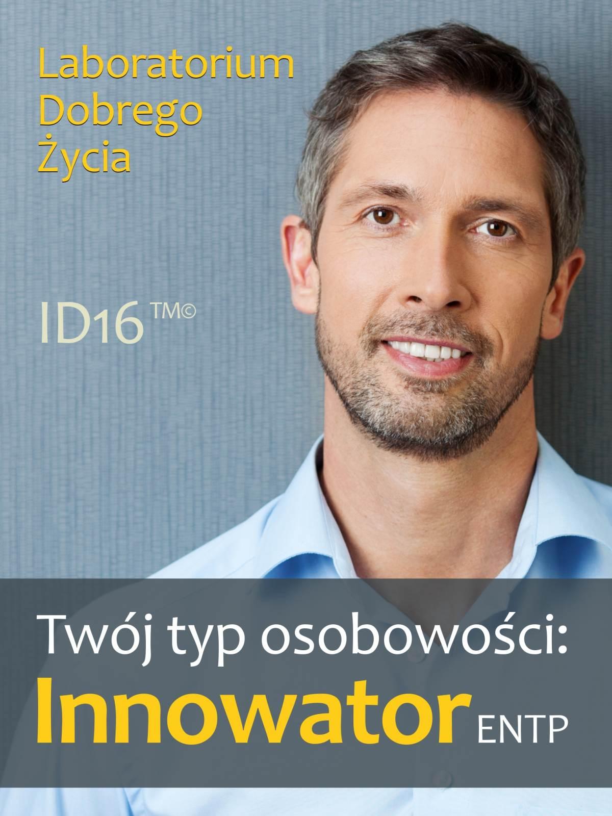 Twój typ osobowości: Innowator (ENTP) - Ebook (Książka EPUB) do pobrania w formacie EPUB