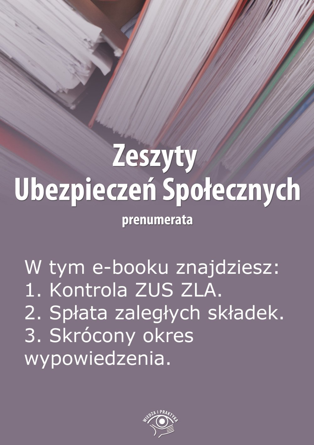 Zeszyty Ubezpieczeń Społecznych. Wydanie lipiec 2014 r. - Ebook (Książka EPUB) do pobrania w formacie EPUB