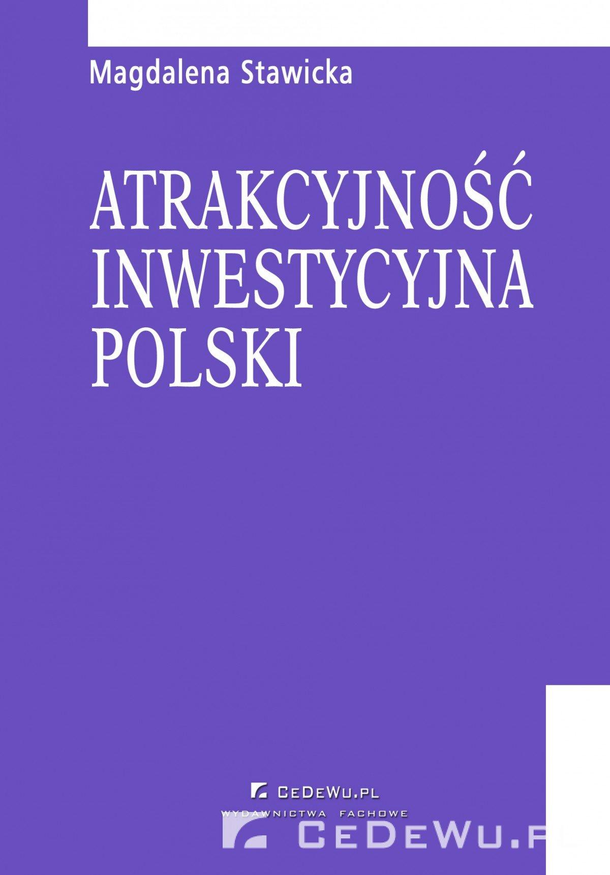Rozdział 6. Kierunki działań samorządów lokalnych sprzyjające podnoszeniu atrakcyjności inwestycyjnej Polski dla inwestorów zagranicznych - Ebook (Książka PDF) do pobrania w formacie PDF