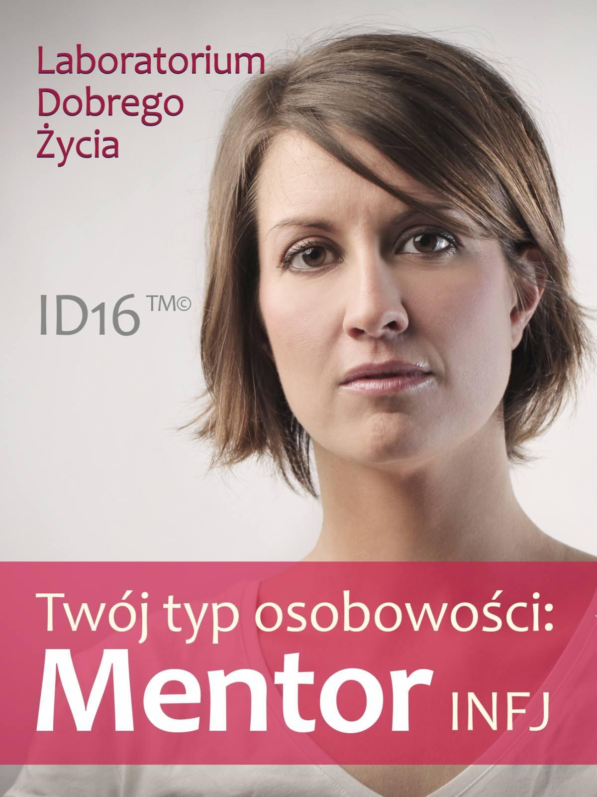 Twój typ osobowości: Mentor (INFJ) - Ebook (Książka na Kindle) do pobrania w formacie MOBI