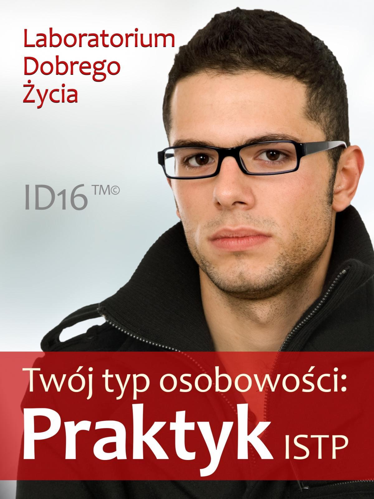 Twój typ osobowości: Praktyk (ISTP) - Ebook (Książka EPUB) do pobrania w formacie EPUB