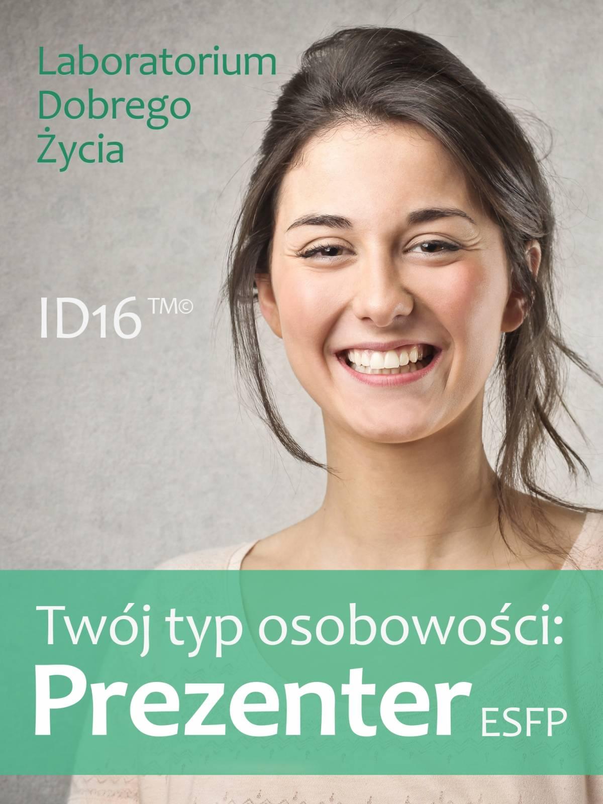 Twój typ osobowości: Prezenter (ESFP) - Ebook (Książka EPUB) do pobrania w formacie EPUB