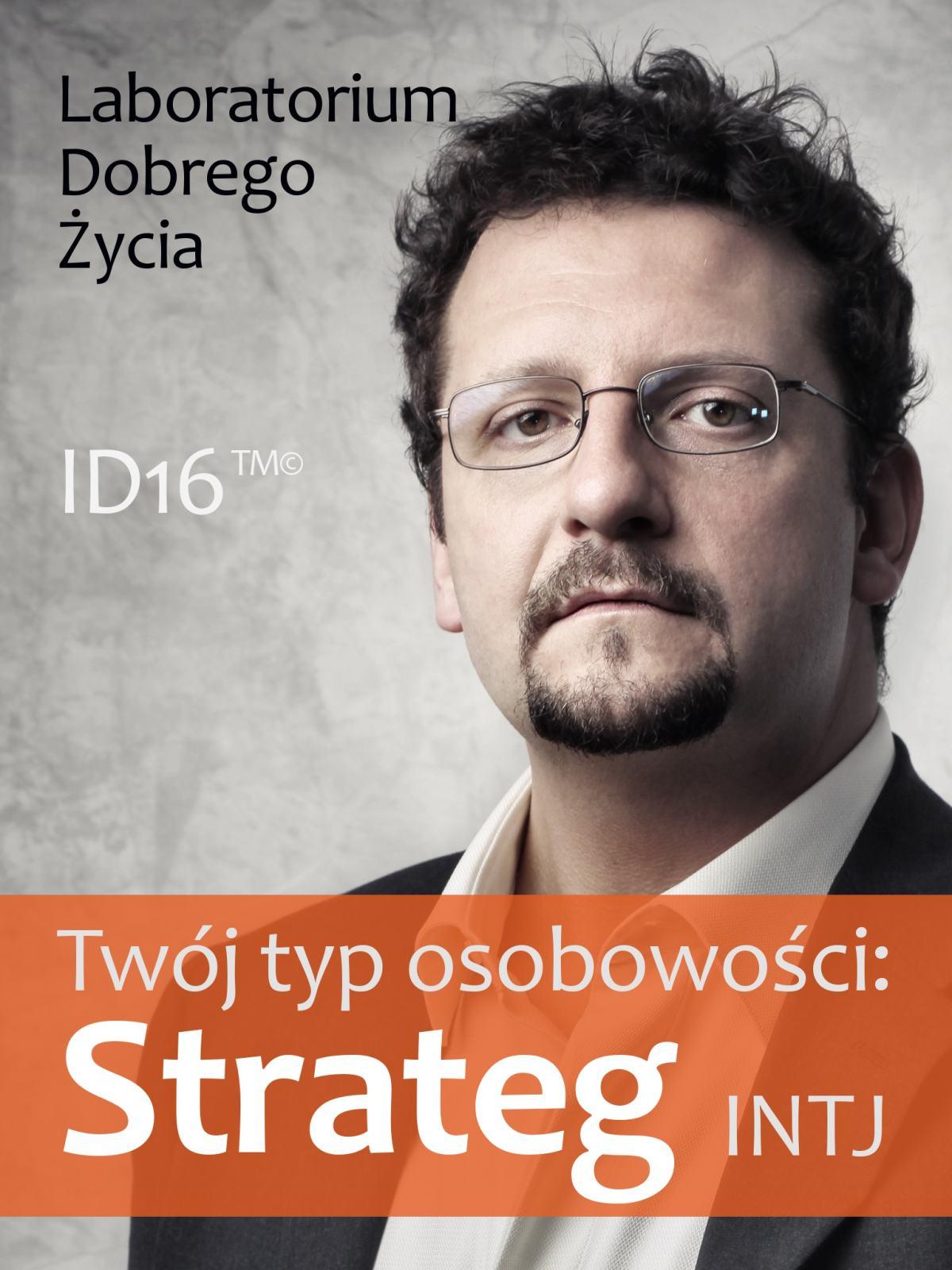 Twój typ osobowości: Strateg (INTJ) - Ebook (Książka na Kindle) do pobrania w formacie MOBI